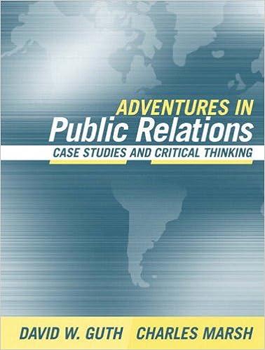 Adventures in public relations case studies and critical thinking adventures in public relations case studies and critical thinking fandeluxe Gallery