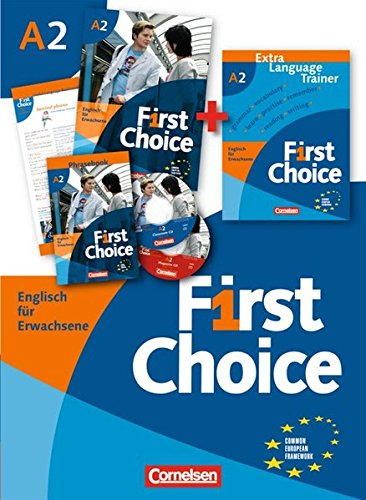 First Choice: A2 - Kursbuch, Extra Language Trainer (ELT) in Mappe: Mit Magazine CD, Classroom CD, Phrasebook