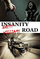 Insanity Road