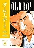 Old Boy, Vol. 8 by Garon Tsuchiya (2007-10-16)