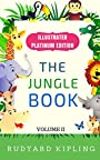 The Jungle Book - Volume 2: Illustrated Platinum Edition (Classic Bestselling Fiction Books)
