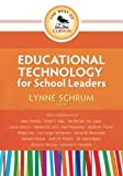 The Best of Corwin: Educational Technology for School Leaders
