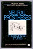 Neural Prostheses, William F. Agnew and Douglas B. McCreery, 0136154441