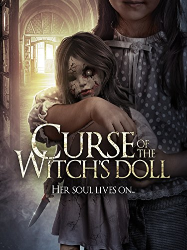 Curse Of The Witch's Doll (The Story Of Annabelle The Haunted Doll)