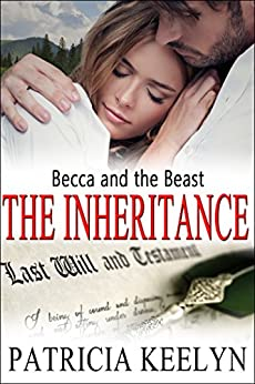 Becca and the Beast: The Inheritance Series (The Protectors Book 5) by [Keelyn, Patricia, Keelyn, Patricia]