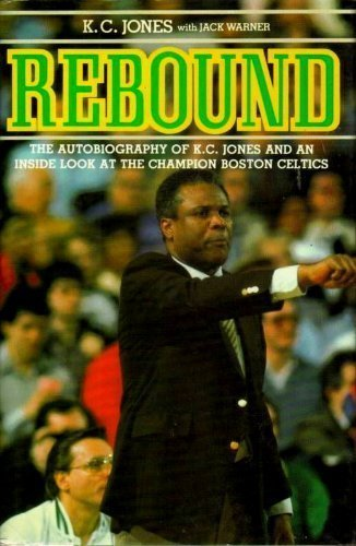 Rebound by Jones, K. C., Warner, Jack (1986) Hardcover