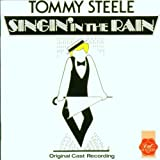 Singin' in the Rain (Original 1984 London Cast) by First Night (2003-06-17)