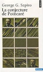 Conjecture de Poincar'(la)