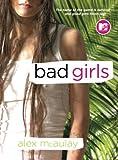 Bad Girls, Alex McAulay, 0743497333