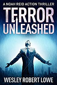 Terror Unleashed by Wesley Robert Lowe ebook deal