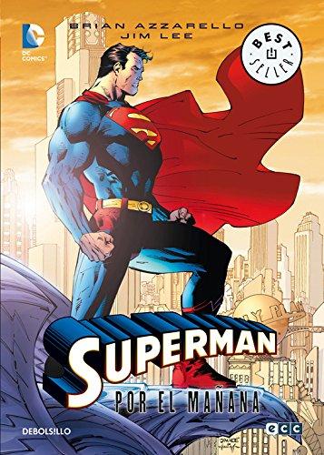 Superman, Por el mañana