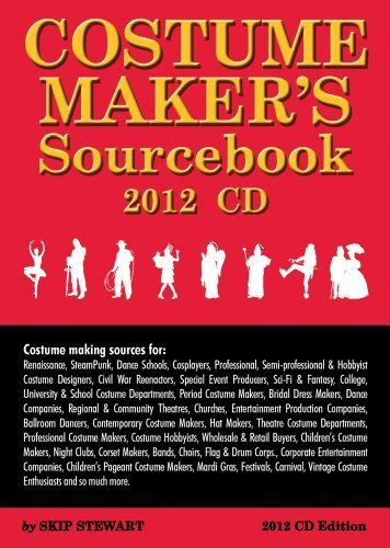 Costume Maker's Sourcebook (2012 Edition CD ROM) by Skip Stewart (Theatrical Costumes Orlando)