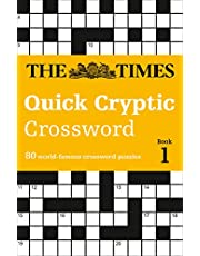 The Times Quick Cryptic Crossword book 1: 80 challenging quick cryptic crosswords from The Times (Times Mind Games)