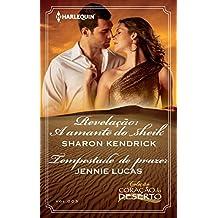 Revelação: a amante do sheik & Tempestade de prazer: Harlequin Coleção Coração do Deserto - ed. 003