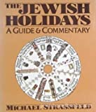 img - for The Jewish Holidays: A Guide and Commentary book / textbook / text book