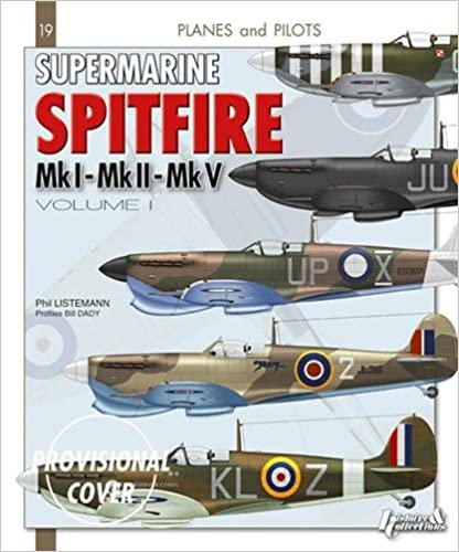 Supermarine Spitfire: Volume 1 (Planes and Pilots)