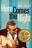 Here Comes the Night, Joel Selvin, 1619023024
