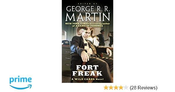Fort Freak A Wild Cards Novel Wild Cards Trust George R R