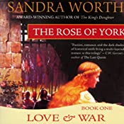 The Rose of York: Love and War | Sandra Worth
