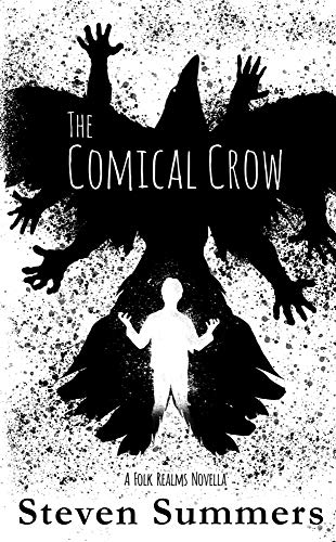Amazon the comical crow the peculiar misadventures of danny the comical crow the peculiar misadventures of danny hanson book 1 by summers fandeluxe Choice Image
