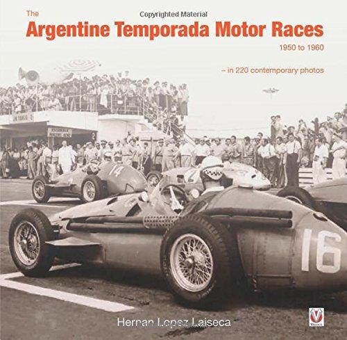 Gran Prix Collection (The Argentine Temporada Motor Races 1950 to 1960: in 220 contemporary photos)