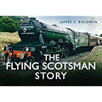 The Flying Scotsman Story (Story of)