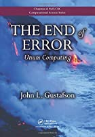 The End of Error: Unum Computing Front Cover