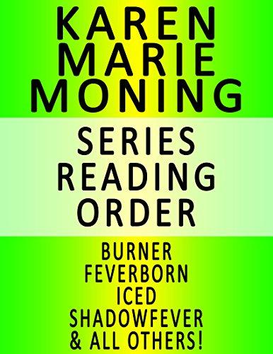 KAREN MARIE MONING — SERIES READING ORDER SERIES