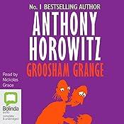 Groosham Grange | Anthony Horowitz