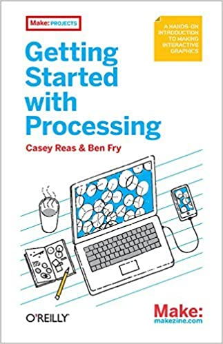 Book Getting Started with Processing by Casey Reas (2010-07-02)