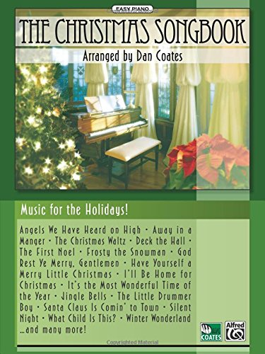 The Christmas Songbook: for Easy Piano Easy Piano Christmas Songs