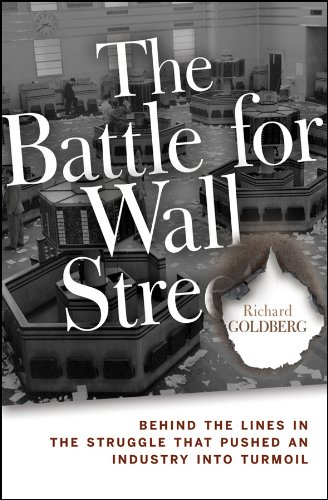 The Battle for Wall Street: Behind the Lines in the Struggle that Pushed an Industry into Turmoil Pdf