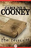 The Terrorist, Caroline B. Cooney, 1453274677