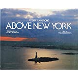 Above New York: A Collection of Historical and Original Aerial Photographs of New York City