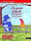 """Afficher """"La grosse dispute"""""""