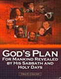 God's Plan for Mankind Revealed by His Sabbath and Holy Days