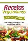 https://libros.plus/recetas-vegetarianas-faciles-y-economicas-mas-de-120-recetas-vegetarianas-saludables-y-exquisitas/