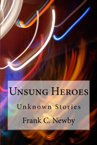 Unsung Heroes: Intriguing Stories pdf