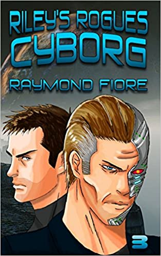 Book Riley's Rogues: Cyborg: Volume 3