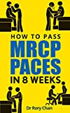 How To Pass MRCP PACES In 8 Weeks