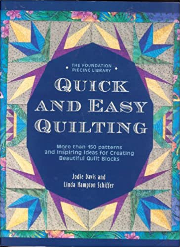 Quick And Easy Quilting More Than 150 Patterns And