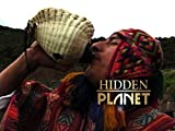 Hidden Planet - Lost World of The Inca