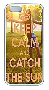 Keep Calm And Catch The Sun Cover Case Skin for iPhone 5 5S Soft TPU White