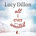 All I Ever Wanted | Lucy Dillon