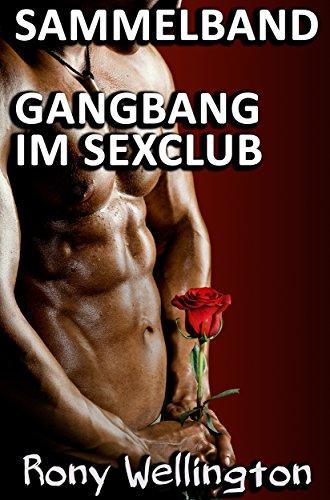 Gay gangbang geschichten