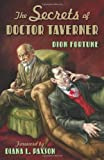 The Secrets of Doctor Taverner, Dion Fortune, 1578633370