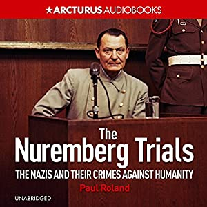 The Nuremberg Trials Hörbuch