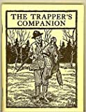 img - for The Trapper's Companion book / textbook / text book