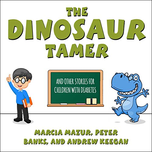 Pdf Fitness The Dinosaur Tamer: And Other Stories for Children with Diabetes
