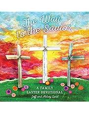 The Way to the Savior